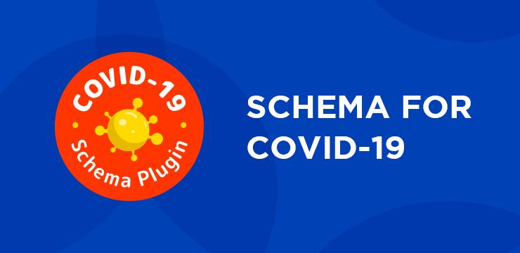 Covid 19 Schema Plugin 2020